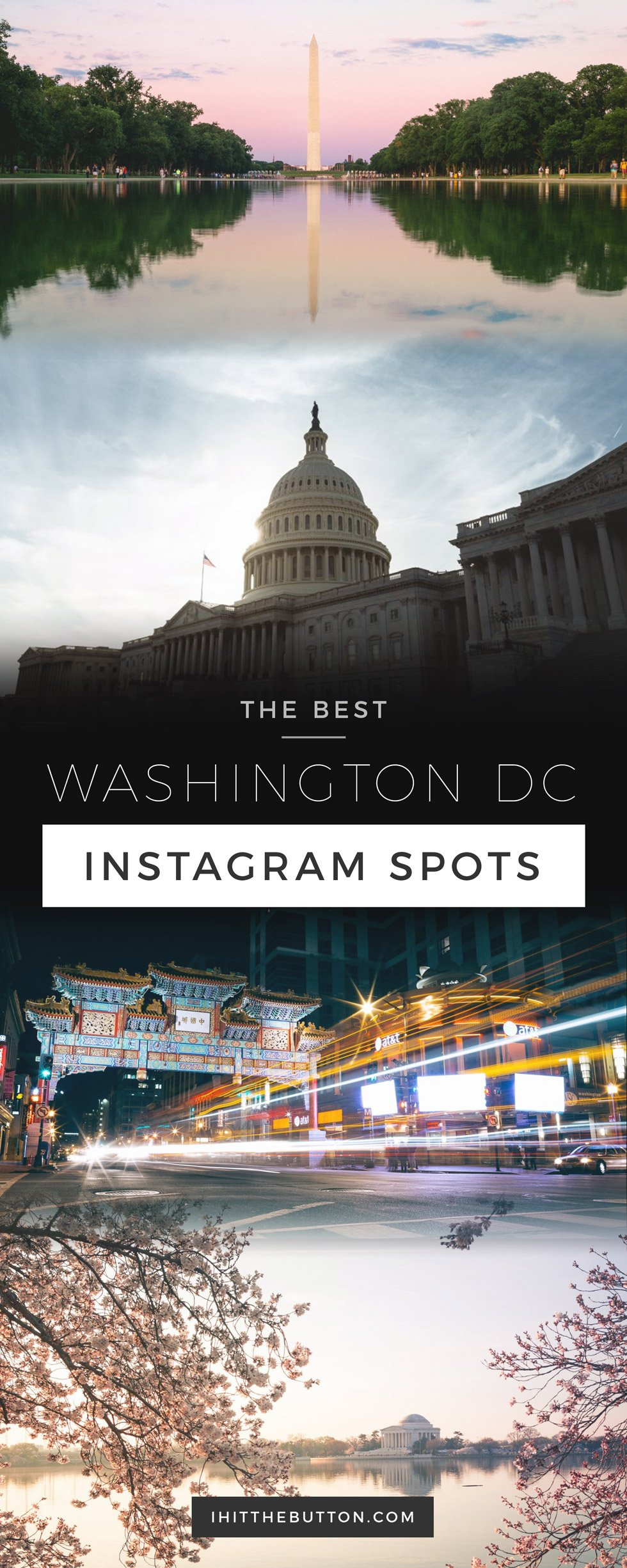 The Best Washington DC Instagram Spots // ihitthebutton.com