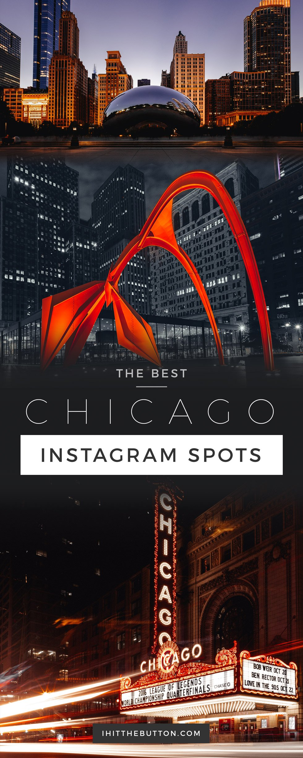 The Best Chicago Instagram Spots // ihitthebutton.com