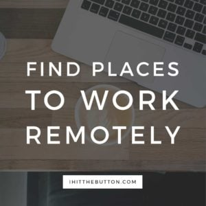 Find Places To Work Remotely