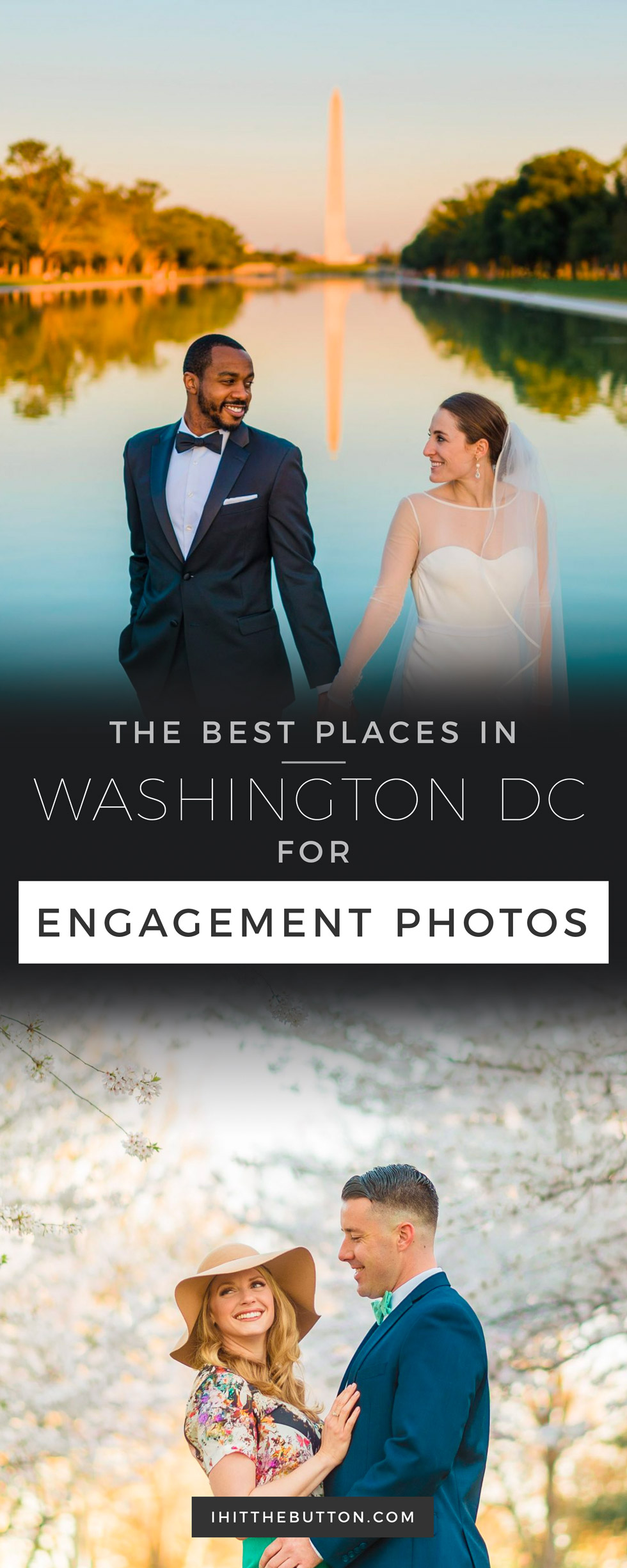 The Best Places to Take Engagement Photos in Washington DC // ihitthebutton.com