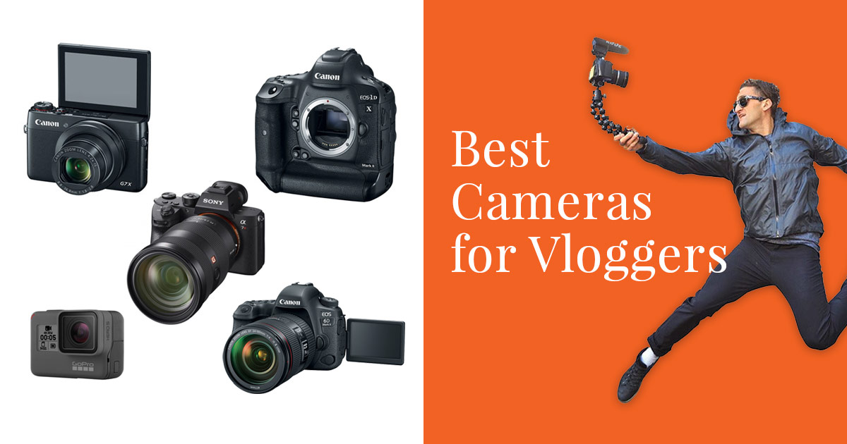 The 19 Best Cameras for Vlogging in 2019 (The Ultimate