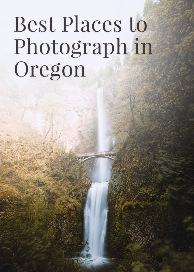 Best Places To Photograph In Oregon