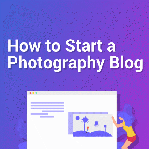 How To Start A Photograhy Blog Square